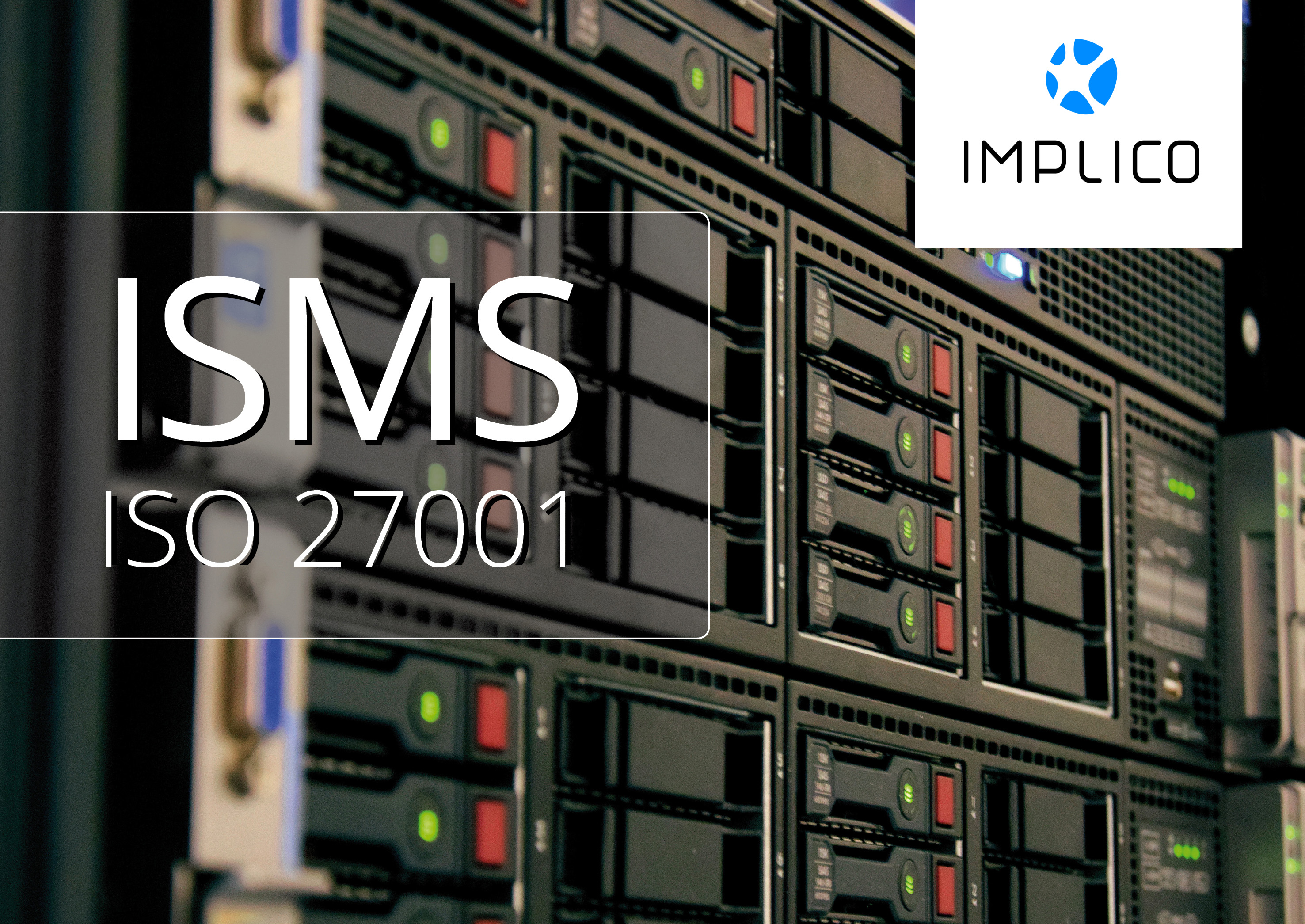 Management system for information security: Implico receives ISMS certification in accordance with ISO 27001 - Featured Image